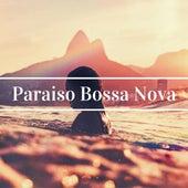 Paraiso Bossa Nova - La Mejor Música de Brasil, Bossa Nova y Jazz Brasileño, Samba para Ti by Bossa Nova Latin Jazz Piano Collective