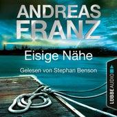 Eisige Nähe - Sören Henning & Lisa Santos, Teil 3 (Gekürzt) by Andreas Franz