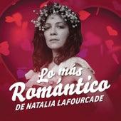 Lo Más Romántico de by Natalia Lafourcade