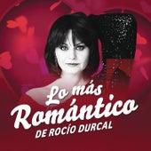 Lo Más Romántico de by Rocío Dúrcal