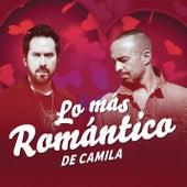 Lo Más Romántico de de Camila