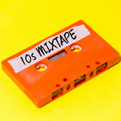 10s Mixtape by Various Artists