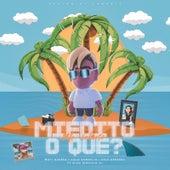 Miedito o Qué (Me Rehúso) von Mati Guerra