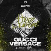 Gucci Versace (Extrait de la BO de « En Passant Pécho ») de Kore