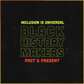 Black History Makers: Past & Present van Various Artists