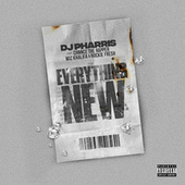 Everything New (feat Chance The Rapper, Wiz Khalifa, Rockie Fresh) de DJ Pharris
