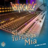 Si Tú Fueras Mía (Live from 16*83 Studios) de Intocable