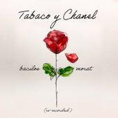 Tabaco y Chanel (Re-Recorded) de Bacilos