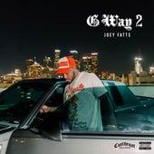 Better Days de Joey Fatts
