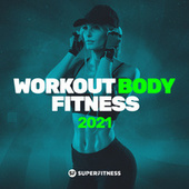 Workout Body Fitness 2021 de Various Artists