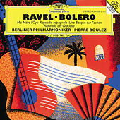 Ravel: Ma Mère L'Oye; Boléro etc. by Berliner Philharmoniker