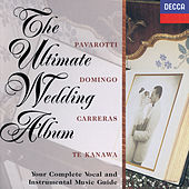 The Ultimate Wedding Album by Kiri Te Kanawa