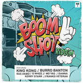 Boomshot Riddim by Various Artists