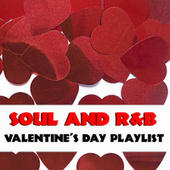 Soul And R&B Valentine's Day Playlist by Various Artists