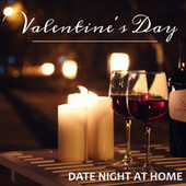 Valentine's Day Date Night At Home by Various Artists