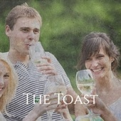 The Toast by Various Artists