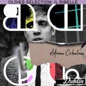 Oldies selection: il ribelle von Adriano Celentano
