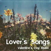Lover's Songs Valentine's Day Music de Various Artists