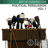 Political Persuasion, Vol. 1 by Various Artists