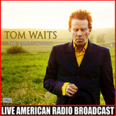 The Empty House (Live) de Tom Waits