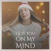 Got You On My Mind de Various Artists