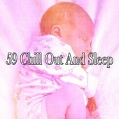 59 Chill out and Sle - EP by Deep Sleep Music Academy