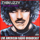 Suicide Island (Live) by Thin Lizzy