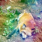 46 Say Yes to Rest de Lullaby Land