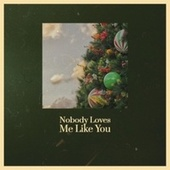 Nobody Loves Me Like You de Various Artists