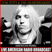 American Rebel (Live) de Tom Petty