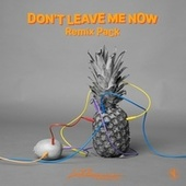 Don't Leave Me Now (Remix Pack) von Lost Frequencies