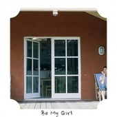 Be My Girl by Various Artists