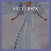 Angel Eyes de Various Artists