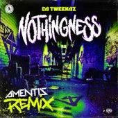 Nothingness (Amentis Remix) de Da Tweekaz
