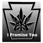 I Promise You di Bizzy Montana