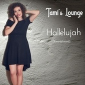 Hallelujah (Remastered) di Tami's Lounge