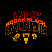Every Balmain by Kodak Black