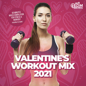 Valentine's Workout Mix 2021: 60 Minutes Mixed Compilation for Fitness & Workout 140 bpm/32 Count de Hard EDM Workout