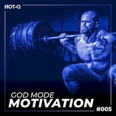 God Mode Motivation 005 by Various Artists