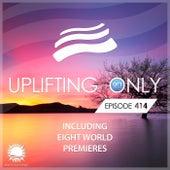 Uplifting Only Episode 414 (Jan 2021) [FULL] by Ori Uplift Radio