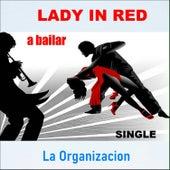 Lady in Red by La Organización