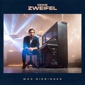 Deine Zweifel (Piano Version) von Max Giesinger