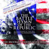 The Battle Hymn of the Republic (Deluxe) by The Brooklyn Tabernacle Choir