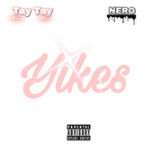 Yikes by Nero IV
