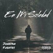 En Mi Soledad by Jonatan Fuentes
