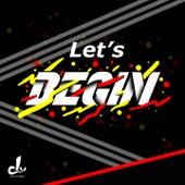 Lets Begin! by Raphiiel, ADPRMN, DOPPELGANGER, DRADIXX, FLCKR, Wisnu Prasetya, WAR