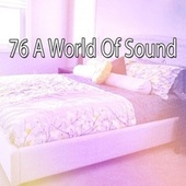 76 A World of Sound by S.P.A