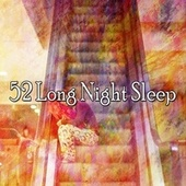 52 Long Night Sle - EP by S.P.A