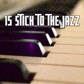 15 Stick to the Jazz de Peaceful Piano