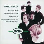 Fitkin/Nyman/Seddon/Rackham: Piano Circus by Piano Circus